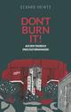 Don't burn it