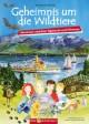 Geheimnis um die Wildtiere