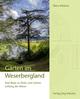Gärten im Weserbergland