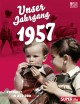 Unser Jahrgang 1957
