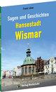 Sagen und Geschichten Hansestadt Wismar