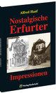 Nostalgische Erfurter Impressionen - das alte Erfurt 1906