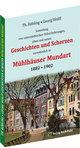 Geschichten und Scherzen in Mühlhäuser Mundart 1882-1902