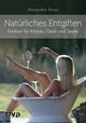 Natürliches Entgiften