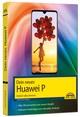 Dein neues Huawei P30 und P30 Pro Smartphone