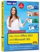 Das neue Office und Microsoft 365