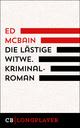Ed McBain: Die lästige Witwe. Kriminalroman aus dem 87. Polizeirevier