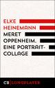 Meret Oppenheim. Eine Portrait-Collage