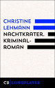 Nachtkrater. Kriminalroman