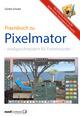 Pixelmator in der Praxis - Bilder besser bearbeiten / die hilfreiche Anleitung