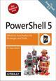PowerShell 5.0 - Windows-Automation für Einsteiger und Profis