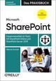 Microsoft SharePoint - Das Praxisbuch für Anwender