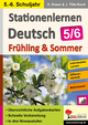 Stationenlernen Deutsch / Frühling & Sommer - Klasse 5/6
