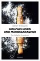 Meuchelmord und Mandelkracher