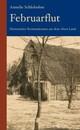 Februarflut: Historischer Kriminalroman aus dem Alten Land