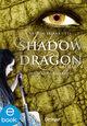 Shadow Dragon. Die wahre Kaiserin