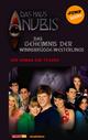 Das Haus Anubis - Band 5: Das Geheimnis der Winnsbrügge-Weslings