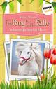 Ein Pony für alle Fälle - Achter Roman: Schwere Zeiten für Marie