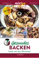 Gesundes Backen