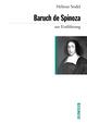 Baruch de Spinoza zur Einführung
