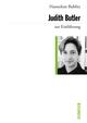 Judith Butler zur Einführung