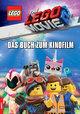 LEGO The LEGO Movie 2 - Das Buch zum Kinofilm