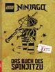 LEGO NINJAGO - Das Buch des Spinjitzu