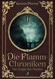 Die Flamm-Chroniken - Die Magie der Flamm