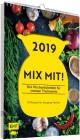2019 - MIX MIT! Der Wochenkalender für meinen Thermomix