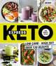 Express-Keto für Berufstätige - Schnelle ketogene Küche