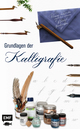 Grundlagen der Kalligrafie