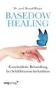Basedow Healing