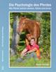 Die Psychologie des Pferdes