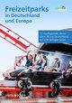 Freizeitparks in Deutschland und Europa