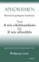 Aphorismen - Wörterbuch geflügelter Ausdrücke 2