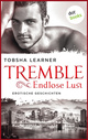 Tremble - Endlose Lust