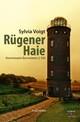 Rügener Haie: Kommissarin Burmeisters zweiter Fall. Insel-Krimi
