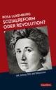Sozialreform oder Revolution?