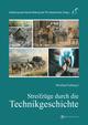 Streifzüge durch die Technikgeschichte