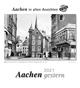 Aachen gestern 2021