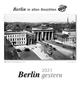 Berlin gestern 2021