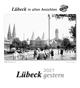 Lübeck gestern 2021