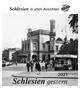 Schlesien gestern 2021