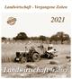 Landwirtschaft früher 2021