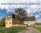Barockstraße SaarPfalz