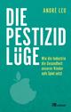 Die Pestizidlüge
