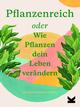 Pflanzenreich