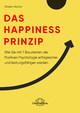 Das Happiness-Prinzip