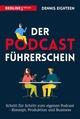 Der Podcast-Führerschein