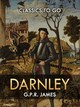 Darnley; The Field of the Cloth of Gold